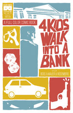 4 Kids Walk Into a Bank 1