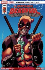 Marvel Legacy - Despicable Deadpool # 287
