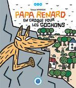 Papa Renard en croque pour les cochons Livre illustré