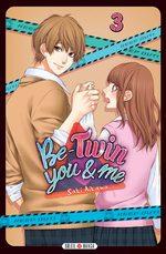Be-Twin you & me T.3 Manga
