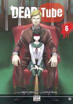 DEAD Tube 6