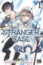 Stranger Case 1
