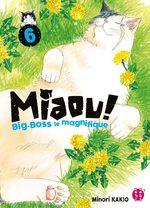 MIAOU ! Big-Boss le magnifique 6 Manga