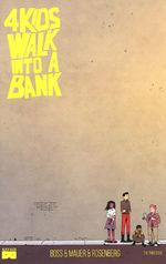 4 Kids Walk Into a Bank 3