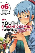 My Teen Romantic Comedy is wrong as I expected 6