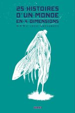25 histoires d'un monde en 4 dimensions 1 Manga