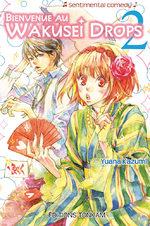 Bienvenue au Wakusei Drops T.2 Manga