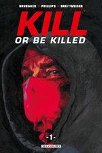 Kill or Be Killed # 1