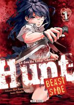 Hunt - Beast Side T.1 Manga