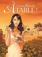Châteaux Bordeaux À table ! # 1