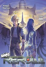 Noob Reroll - Arc 1 - Horizon reborn 1 Light novel