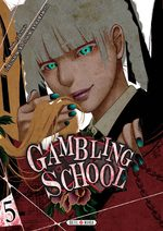 Gambling School # 5