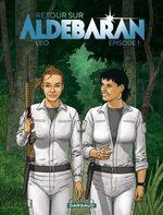 Les Mondes d'Aldébaran - Retour sur Aldébaran # 1