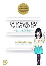 La magie du rangement - Illustrée - 1 Méthode