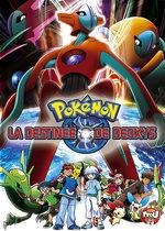 Pokémon - Film 7 : La Destinée de Deoxys 1 Film