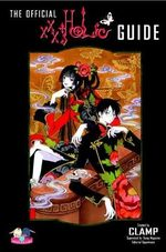 The Official xxxHolic Guide 1