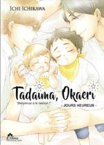 Tadaima, Okaeri # 2