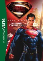 Man of Steel - La Naissance d'un super-héros 1 Roman