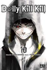 Dolly Kill Kill 10 Manga