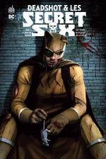 Deadshot & les Secret Six 4
