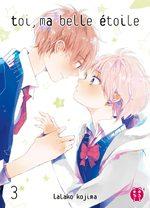 Toi, ma belle étoile T.3 Manga