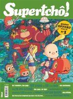 SuperTchô ! 1 Magazine de prépublication