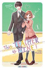 This Teacher is mine ! 1 Manga