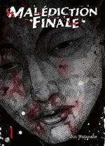 Malédiction finale T.1 Manga