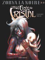 Le monde de l'épée de cristal - Zorya la Noire # 3