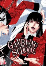 Gambling School # 7