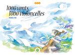 1000 vents 1000 violoncelles 1 Livre illustré