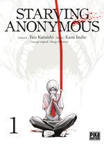 Starving Anonymous T.1 Manga