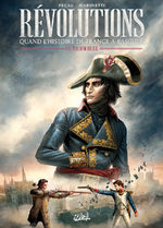 Révolutions - Quand l'Histoire de France a basculé 1