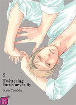 Twittering birds never fly T.5 Manga