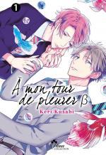 A mon tour de pleurer T.2 Manga