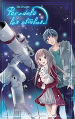 Par-delà les étoiles 1 Manga
