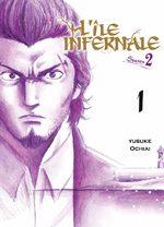 L'île infernale - Saison 2 T.1 Manga