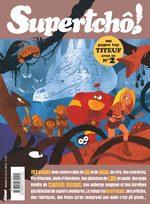 SuperTchô ! 2 Magazine de prépublication