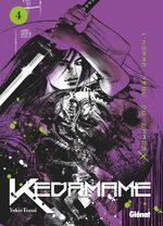 Kedamame, l'homme venu du chaos 4 Manga