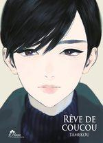 Rêve de Coucou T.1 Manga