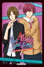 Be-Twin you & me 6 Manga