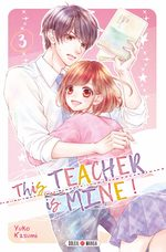 This Teacher is mine ! 3 Manga