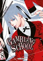 Gambling School # 8