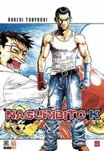 Naguribito K 1 Manga