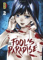 Fool's paradise T.2 Manga