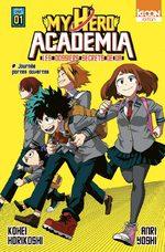 My hero academia - Les dossiers secrets de UA 1 Roman