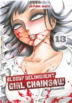 Bloody Delinquent Girl Chainsaw 13