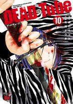 DEAD Tube 10 Manga