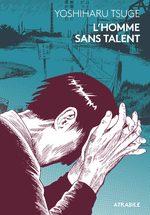 L'Homme sans Talent 1 Manga