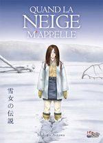Neige d'amour : La légende de Yuki Onna  1 Manga